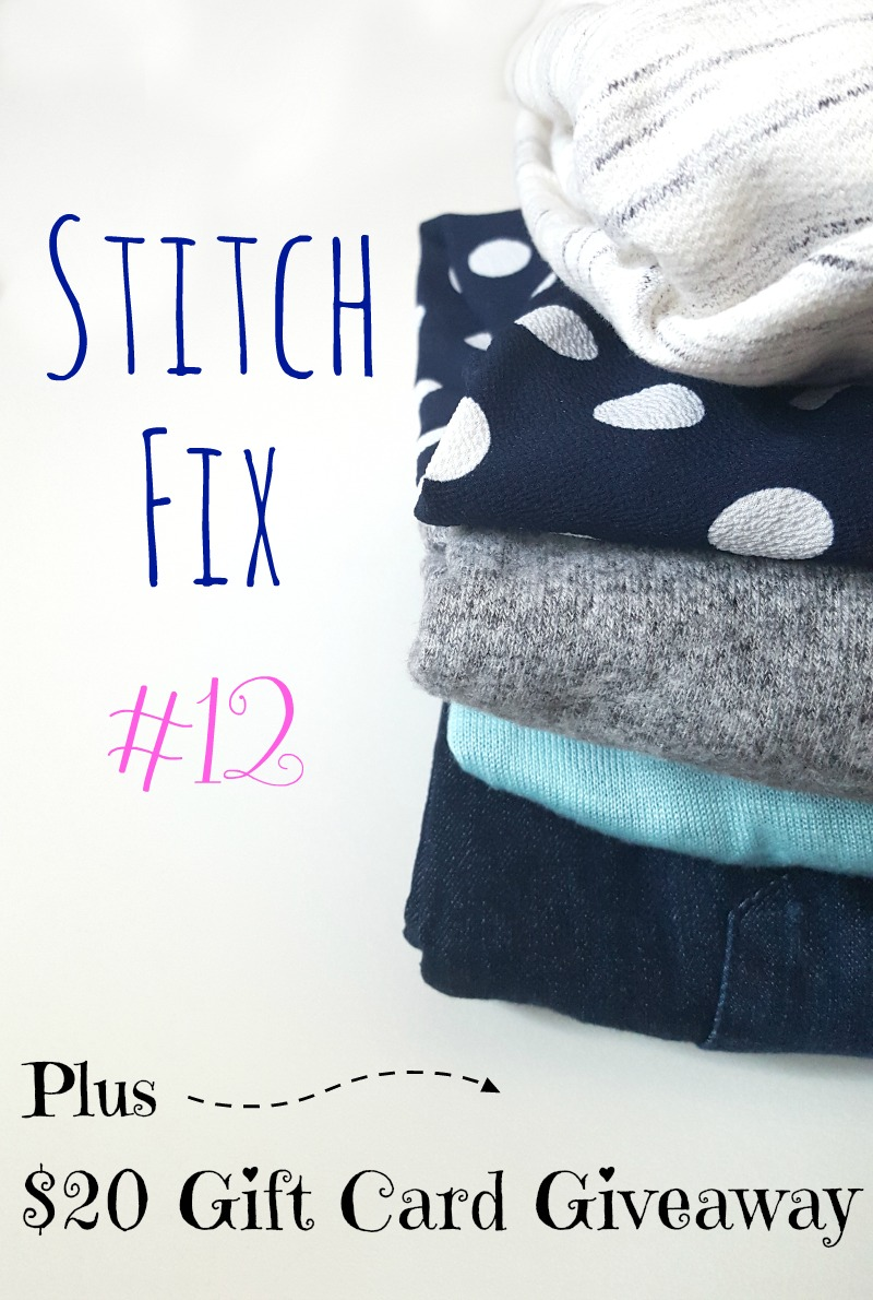 Stitch Fix #12 + Gift Card Giveaway