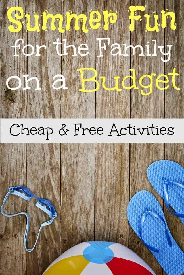 Summer Fun for the Family on a Budget