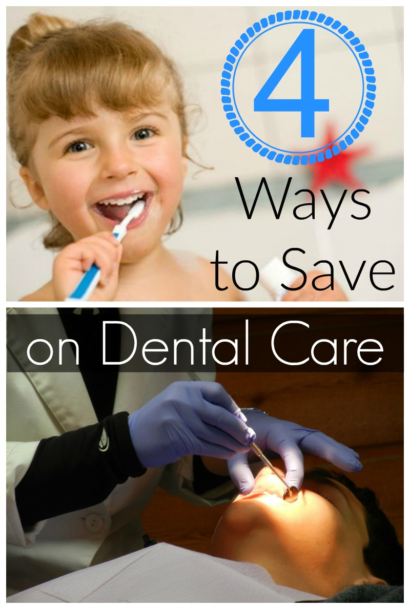 4 Ways to Save on Dental Care