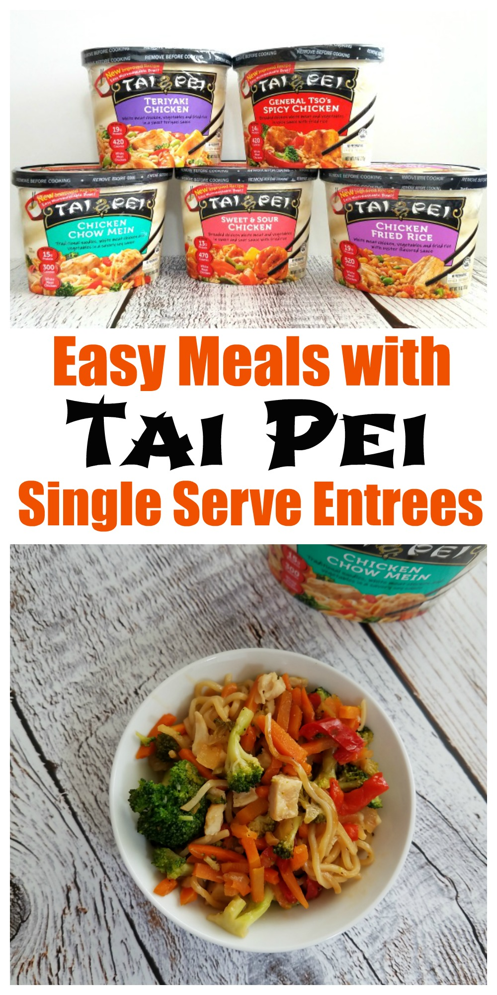 Easy Meals with Tai Pei Single Serve Entrees